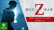 World War Z | The Undead Sea Update Trailer
