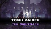 Shadow of the Tomb Raider | The Nightmare