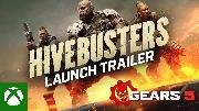 Gears 5 | Hivebusters Launch Trailer