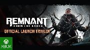 Remnant From The Ashes Launch Trailer