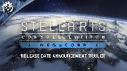 Stellaris Console Edition | Megacorp Release Date Trailer