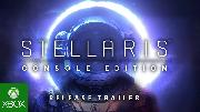Stellaris Console Edition | Xbox Launch Trailer