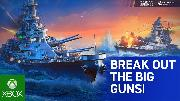 World of Warships: Legends | Xbox One Launch Trailer