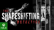 The Shapeshifting Detective | Coming Soon