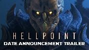 Hellpoint - Release Date Announce Trailer