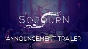 The Sojourn | Official Announcement Trailer