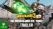 Borderlands 3 | The Borderlands Are Yours Trailer