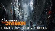 Tom Clancy's The Division - Dark Zone Story Trailer