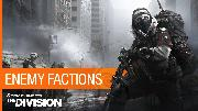 Tom Clancy's The Division - Enemy Factions