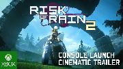 Risk of Rain 2 | Cinematic Console Launch Trailer
