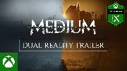 The Medium | Dual Reality Trailer