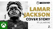 Madden 21 | Lamar Jackson Cover Story ft. Lil Wayne