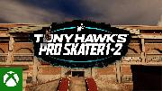 Tony Hawk's Pro Skater 1 & 2 | Xbox Series X/S Trailer