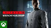 HITMAN 3 | March 2021 Roadmap