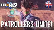 Dragon Ball XENOVERSE 2 - Patrollers Unite Launch Trailer