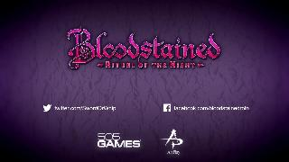 Bloodstained Ritual of the Night E3 2017 Trailer