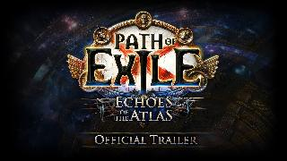 Path of Exile | Echoes of the Atlas Official Trailer