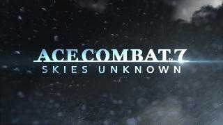Ace Combat 7: Skies Unknown - Extended Trailer