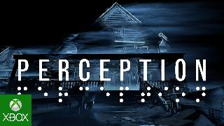 Perception Xbox One Teaser