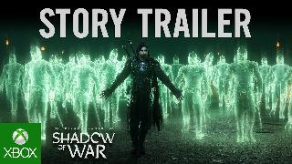 Middle-earth Shadow of War Official Story Trailer