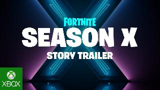 Fortnite Season X Story Trailer