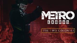 Metro Exodus | The Two Colonels Gamescom 2019 Reveal Trailer Xbox One