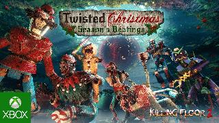 Killing Floor 2 |  Twisted Christmas Season's Beatings Trailer