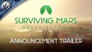Surviving Mars | Green Planet Expansion Trailer