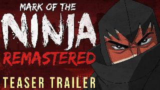 Mark of the Ninja Remastered 2018 Teaser Trailer