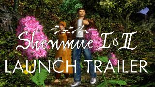 Shenmue I & II Official Launch Trailer