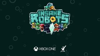Insane Robots - Out On Xbox One on July 13th
