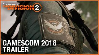 Tom Clancy's The Division 2 Gamescom 2018 Official Gameplay Trailer