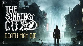 The Sinking City: Death May Die | Cinematic Trailer