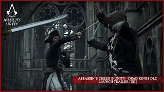 Assassin's Creed Unity - Dead Kings DLC Launch Trailer
