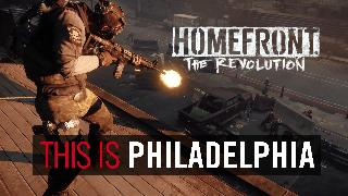 Homefront: The Revolution - This is Philadelphia Trailer