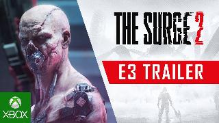 The Surge 2 | E3 2019 Official Cinematic Trailer