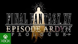 FINAL FANTASY XV - Episode Ardyn Prologue Xbox One