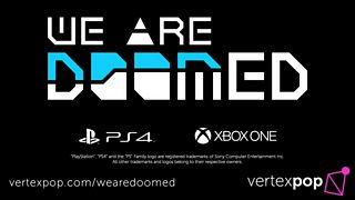 We Are Doomed - Launch Trailer