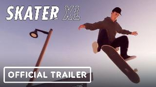 Skater XL | Official Trailer