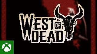 West of Dead - Launch Trailer