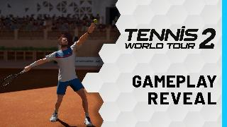Tennis World Tour 2 - Official Gameplay Reveal