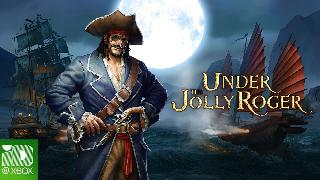 Under the Jolly Roger - Launch Trailer Xbox One