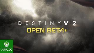 Destiny 2 - Open Beta Launch Trailer