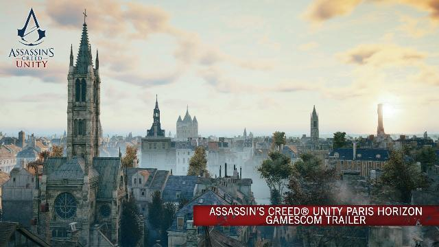 Assassin's Creed Unity - Paris Horizon GamesCom 2014 Trailer