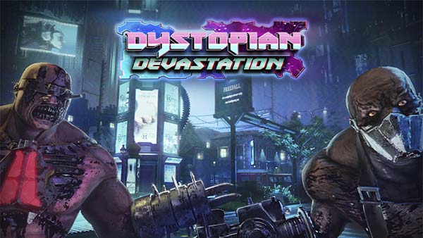 Killing Floor 2's 'Dystopian Devastation' Update Is Out Now on Xbox, PlayStation, PC and the Epic Games Store