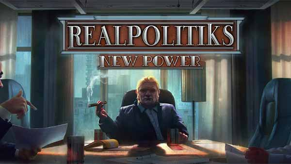 Realpolitiks New Power XBOX Digital Pre-order Is Available Now