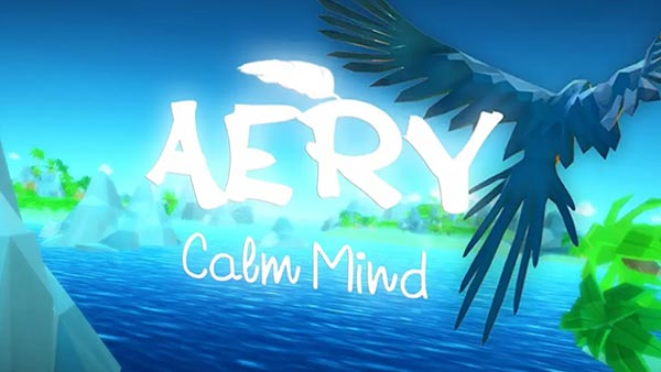 AERY - Calm Mind Is Now Available To Pre-order On Xbox One And Xbox Series X S