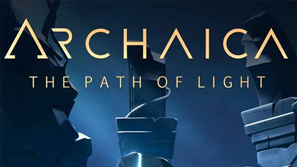 Archaica The Path Of Light Now Available For Xbox One