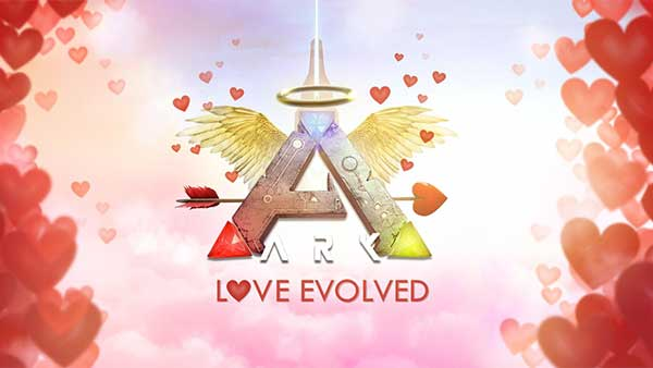 Ark Survival Evolved's 'Love Evolved' Event Begins Today
