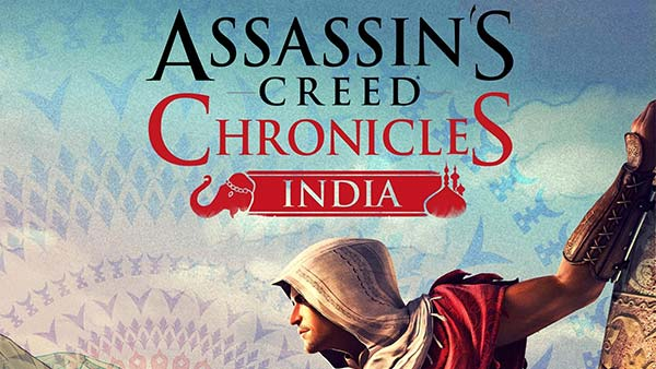 Assassin's Creed Chronicles: India for Xbox One, PS4, PC